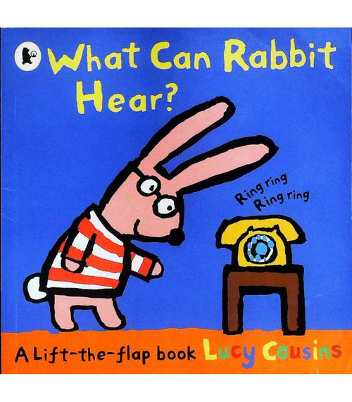 Cousins, Lucy / What Can Rabbit Hear? (Children's Picture Book)