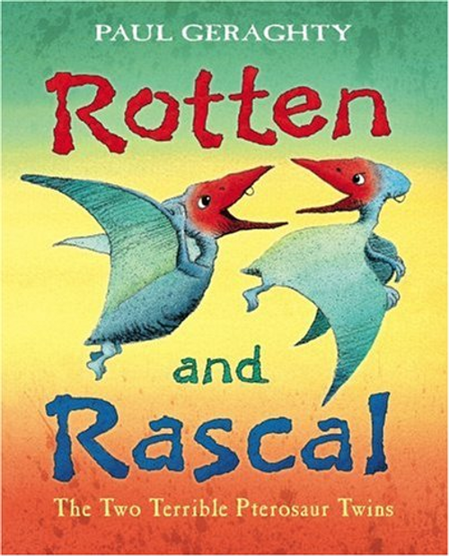Geraghty, Paul / Rotten and Rascal (Children's Picture Book)