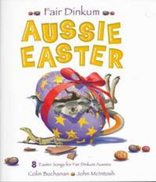 Buchanan, Colin / Fair Dinkum Aussie Easter (Children's Picture Book)
