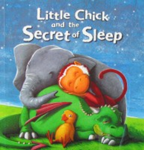 Doyle, Malachy / Little Chick and the secret of sleep (Children's Picture Book)