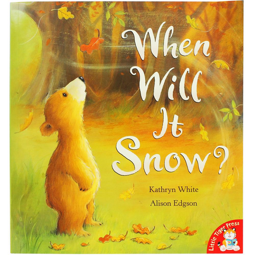 White, Kathryn / When Will It Snow? (Children's Picture Book)