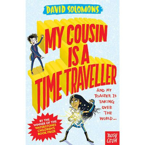 Solomons, David - My Cousin is a Time Traveller - PB - BRAND NEW
