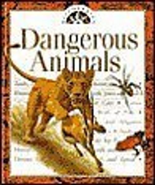 Siedensticker, John / Dangerous Animals (Children's Coffee Table)