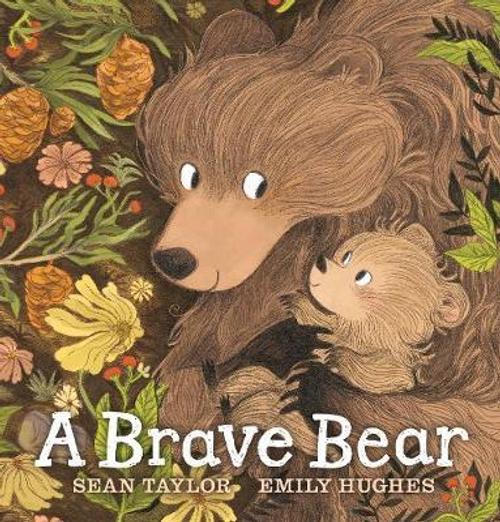 Taylor, Sean / A Brave Bear (Children's Coffee Table)