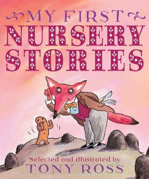 Ross, Tony / My First Nursery Stories (Children's Coffee Table)