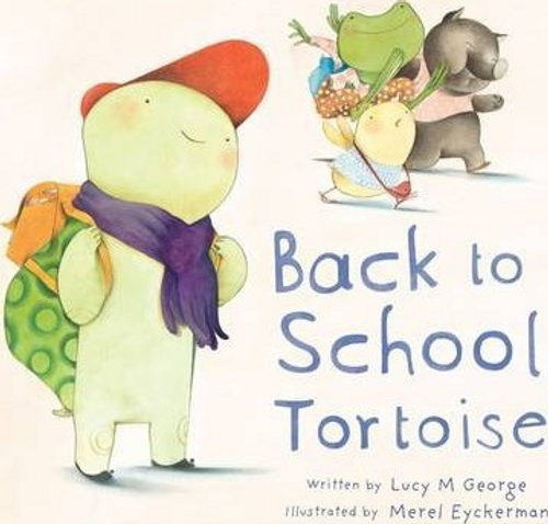 George, Lucy M. / Back to School Tortoise (Children's Coffee Table)