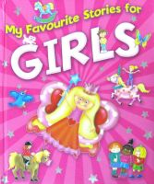 Watson, Brown / My favourite stories for Girls (Children's Coffee Table)