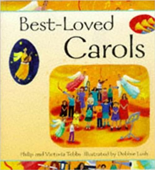 Tebbs, Philip / Best-loved Carols (Children's Coffee Table)