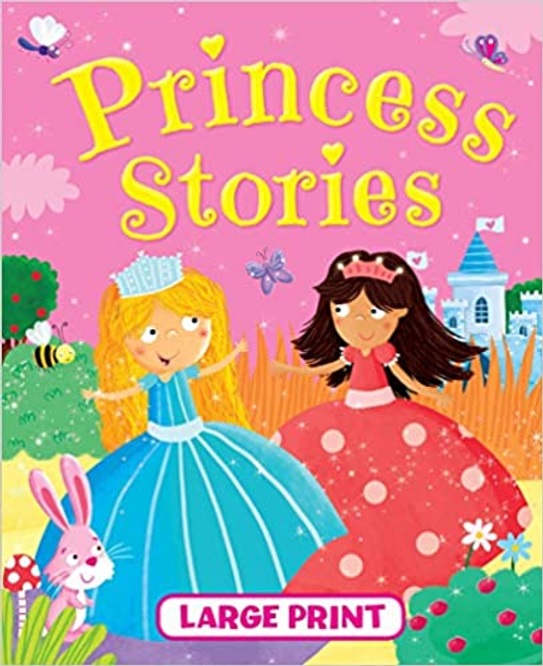 Large Print: Princess Stories (Children's Coffee Table)