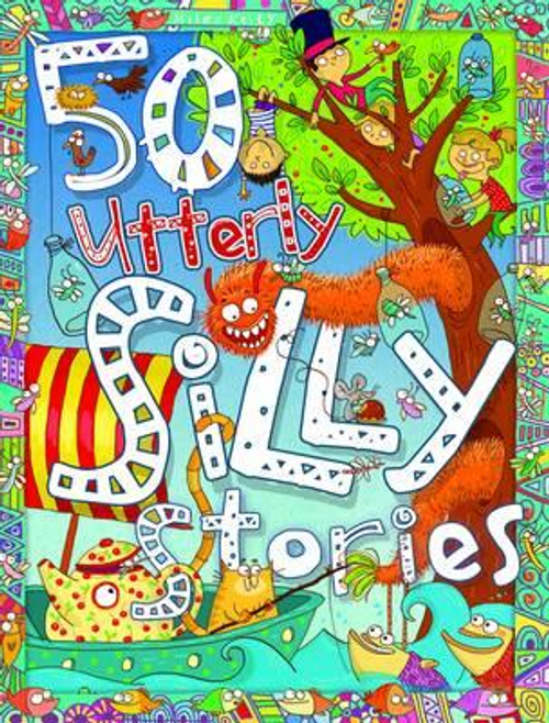 Parker, Vic / 50 Utterly Silly Stories (Children's Coffee Table)