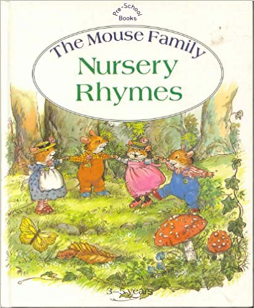 Lazell, Hilary / The Mouse Family: Nursery Rhymes (Children's Coffee Table)