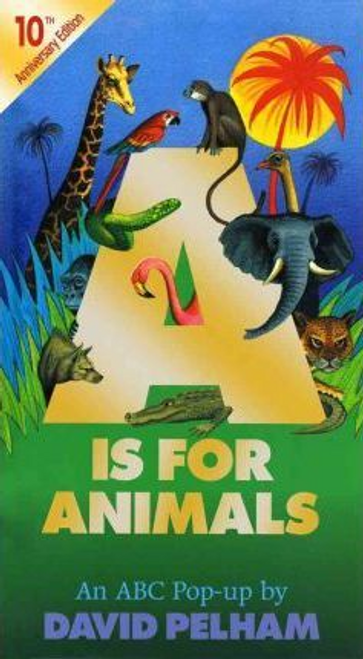 Pelham, David / A is for Animals (Children's Coffee Table)
