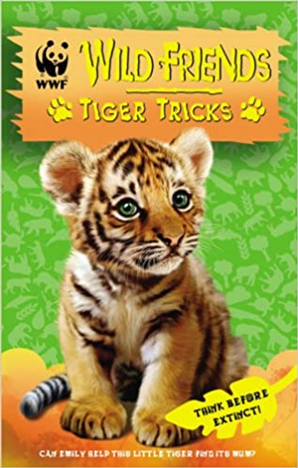 Chapman, Linda / Wild Friends: Tiger Tricks: Book 2