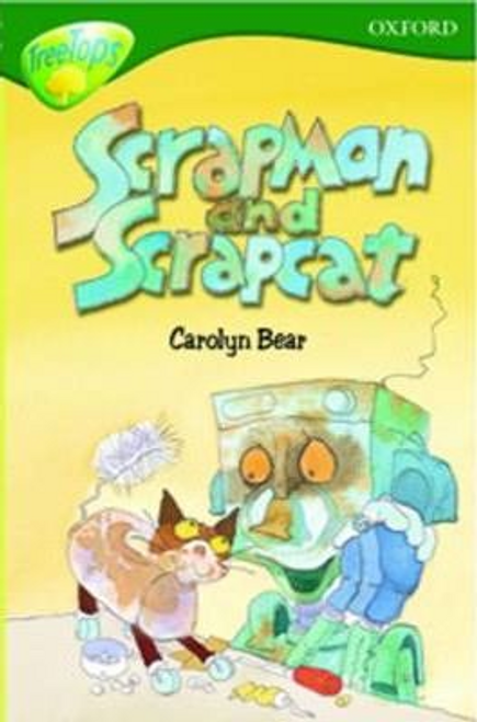 Bear, Carolyn / Scrapman and Scrapcat