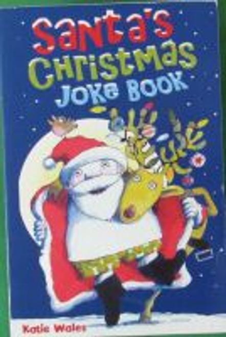 Wales, Katie / Santas Christmas Joke Book