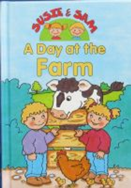 Susie and Sam: A day at the farm
