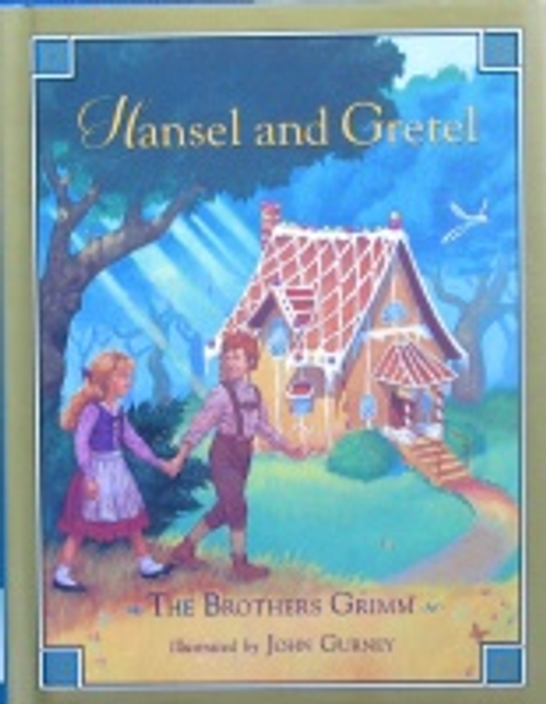 Grimm, Jacob / Hansel and Gretel