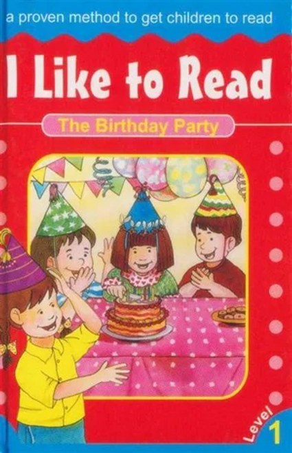 The Birthday Party: I Like to Read - Level 1