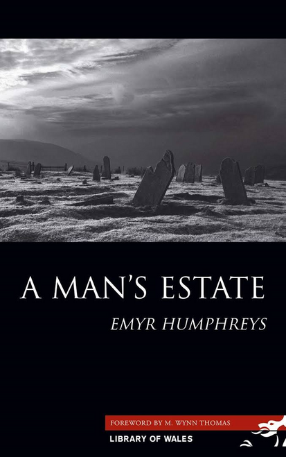 Humphreys, Emyr / A Man's Estate