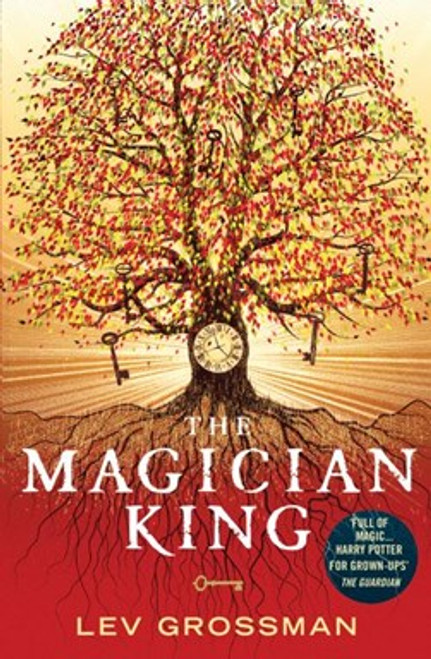 Grossman, Lev - The Magician King - PB - BRAND NEW - ( Magician Trilogy - Book 2 )