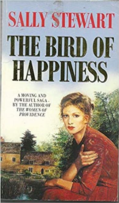 Stewart, Sally / The Bird of Happiness