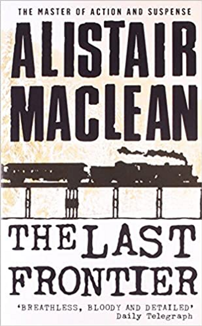 Maclean, Alistair / The Last Frontier