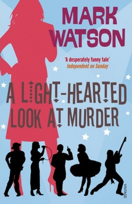 Watson, Mark / A Light-hearted Look at Murder