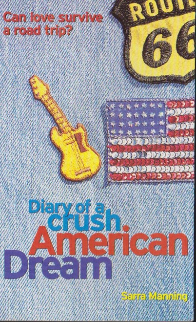 Manning, Sarra / Diary of a Crush American Dream