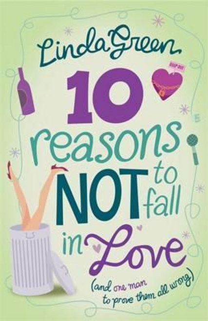 Green, Linda / 10 Reasons Not to Fall in Love