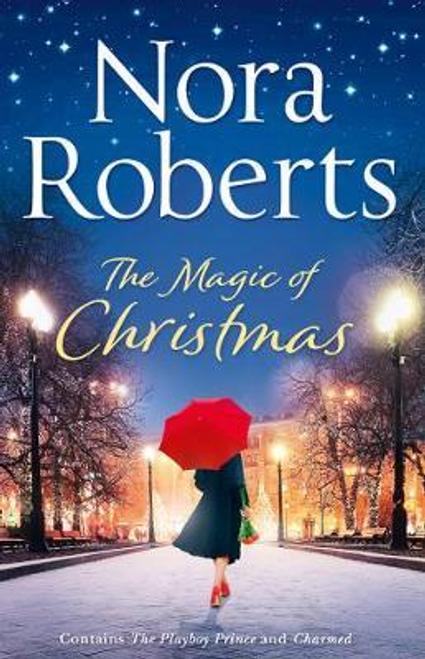 Roberts, Nora / The Magic Of Christmas