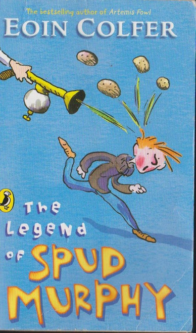 Colfer, Eoin / The Legend of Spud Murphy
