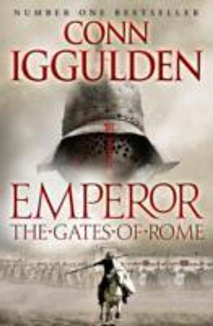 Iggulden, Conn / The Gates of Rome