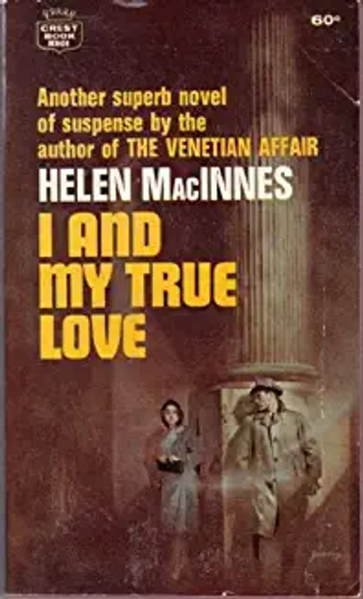 MacInnes, Helen / I and My True Love