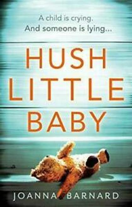 Barnard, Joanna / Hush Little Baby