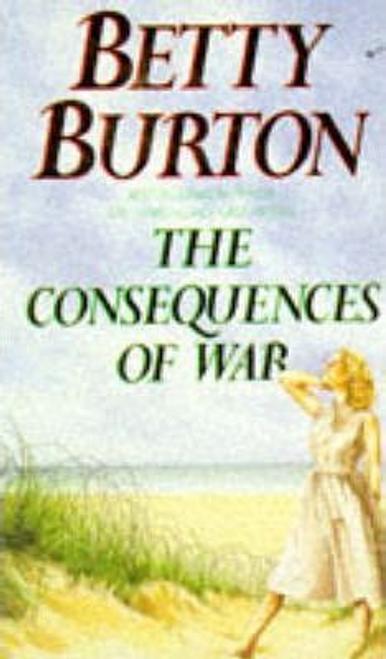 Burton, Betty / The Consequences of War