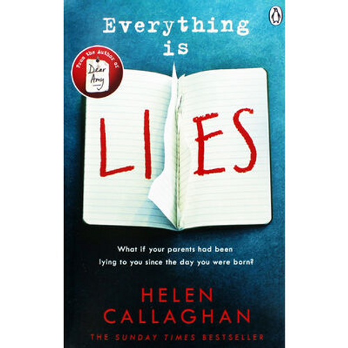 Callaghan, Helen / Everything Is Lies