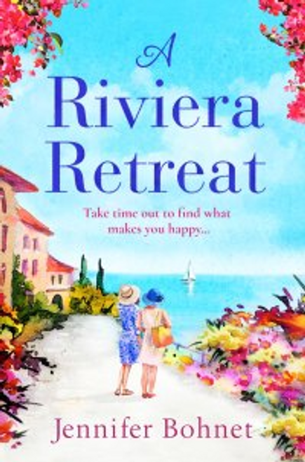 Bohnet, Jennifer / A Riviera Retreat