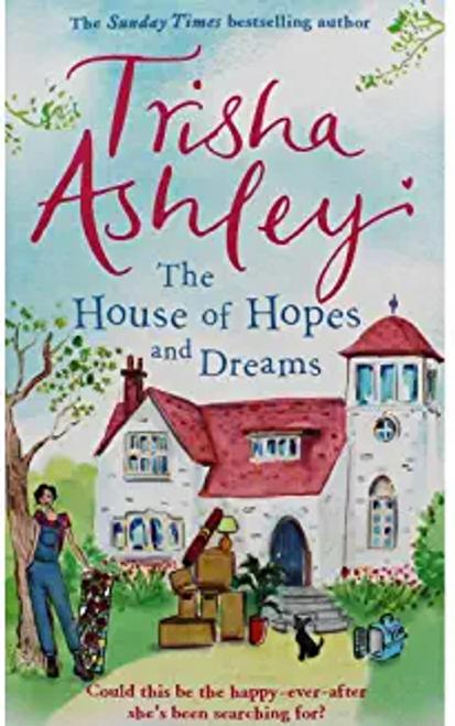 Ashley, Trisha / The House of Hopes and Dreams