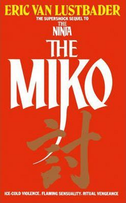 Lustbader, Eric / The Miko