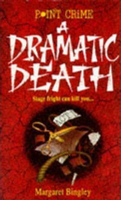 Bingley, Margaret / A Dramatic Death