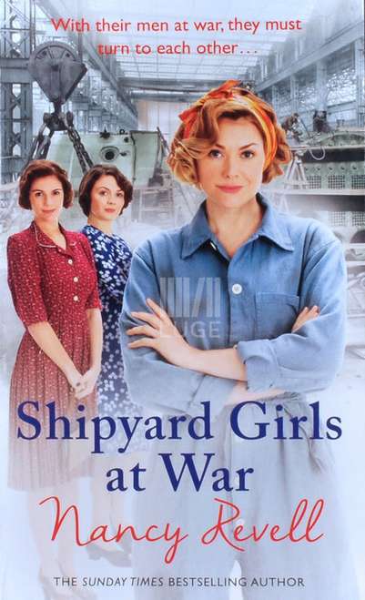 Revell, Nancy / Shipyard Girls at War