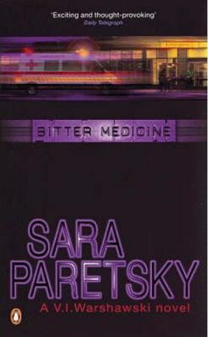 Paretsky, Sara / Bitter Medicine