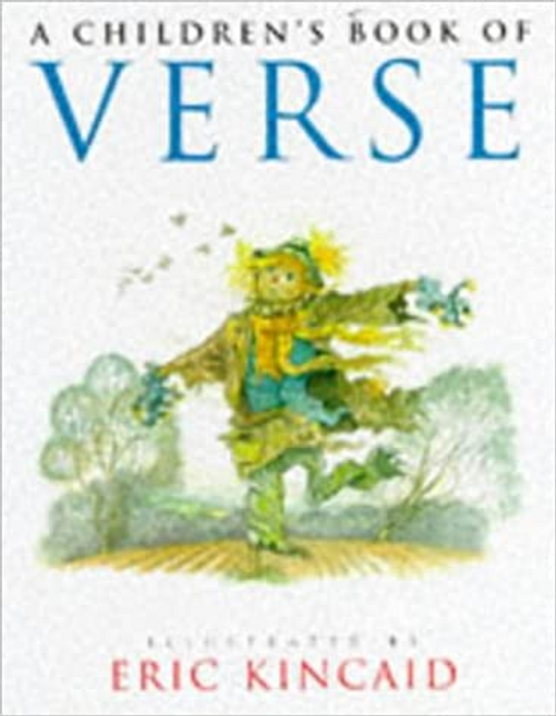 Kincaid, Eric / A Children's Book of Verse (Children's Coffee Table)