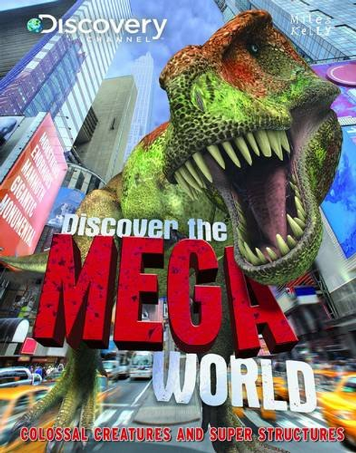 Kelly, Miles / Discover the Mega World (Children's Coffee Table)