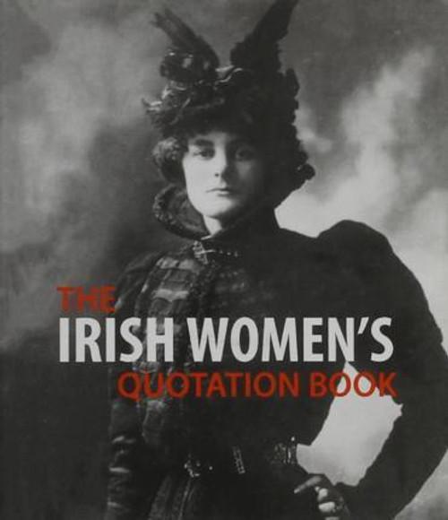 Russell, Jane ( Editor) - Irish Women's Quotation Book - PB - BRAND NEW - Somerville Press