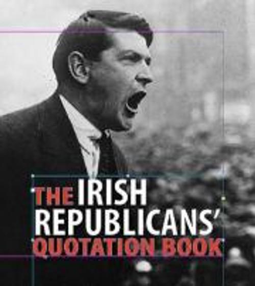 Russell, Andrew ( Editor) - Irish Republican's Quotation Book - PB - BRAND NEW - Somerville Press