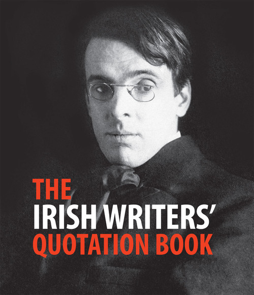 Russell, Andrew ( Editor) - Irish Writer's Quotation Book - PB - BRAND NEW - Somerville Press