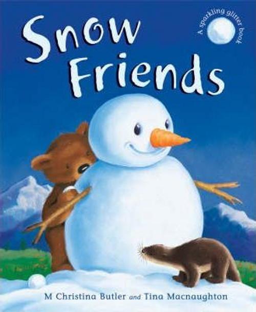 Butler, M. Christina / Snow Friends (Children's Coffee Table)