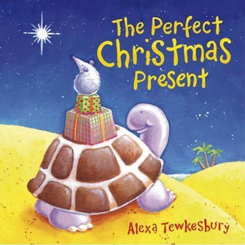 Tewkesbury, Alexa / The Perfect Christmas Present (Children's Coffee Table)