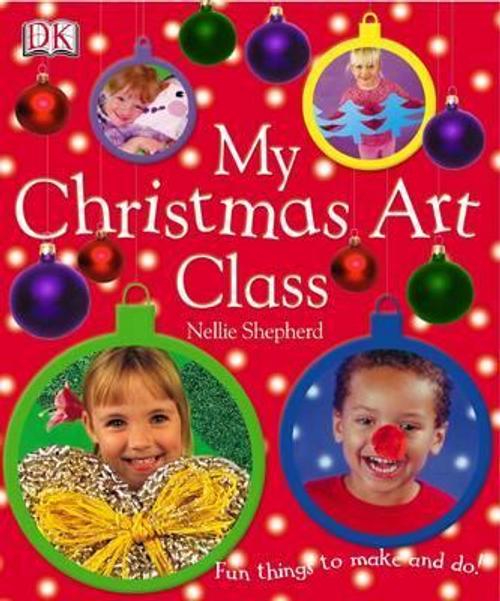 Shepherd, Nellie / My Christmas Art Class (Children's Coffee Table)